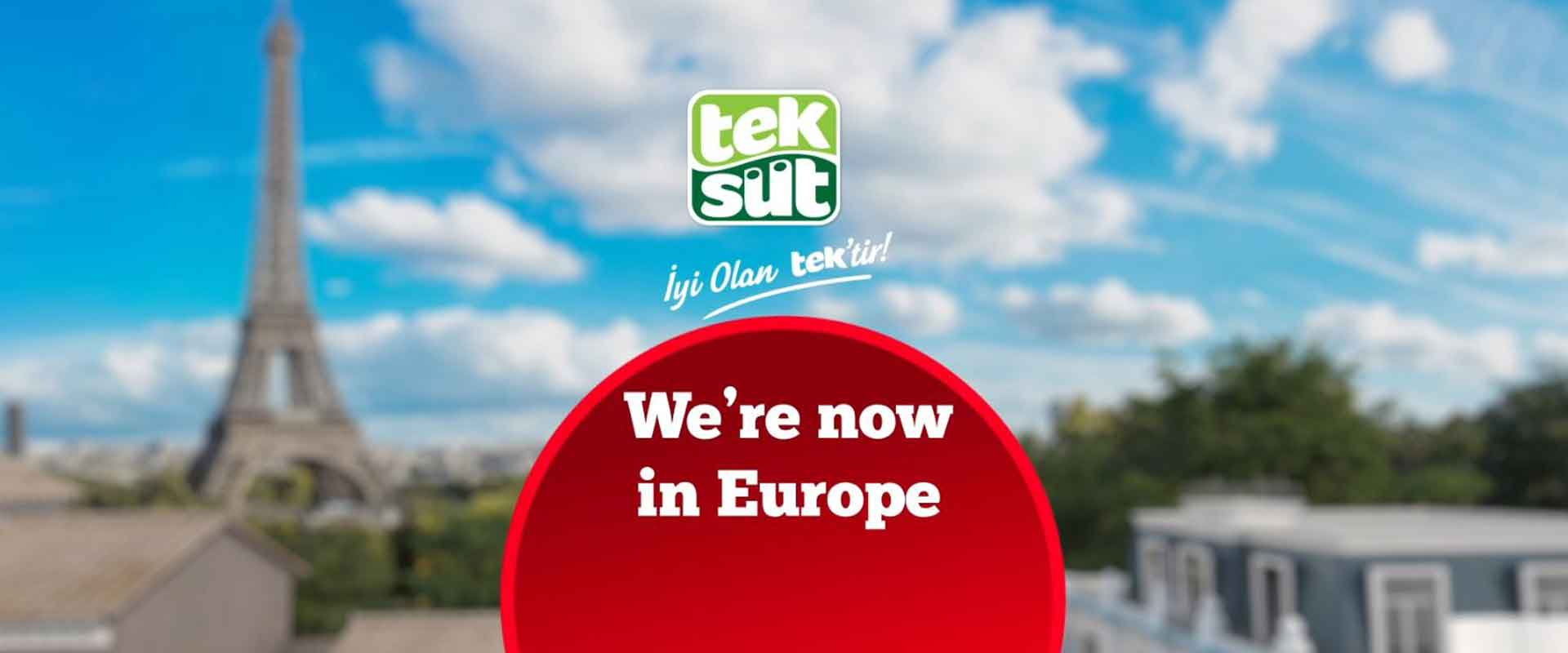Teksut We're now in Europe